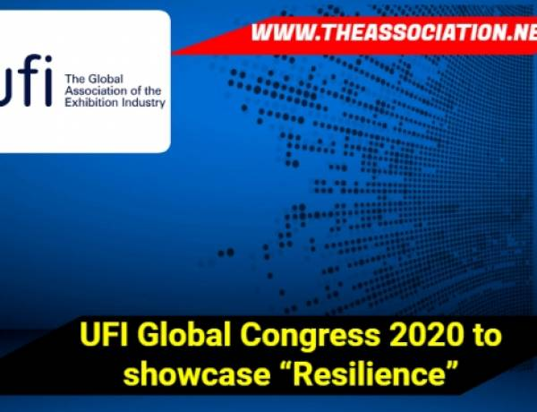 "UFI Global Congress 2020 to showcase ""Resilience"""