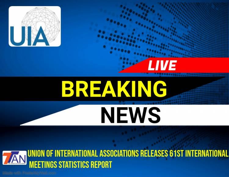 Union of International Associations releases 61st International Meetings Statistics Report